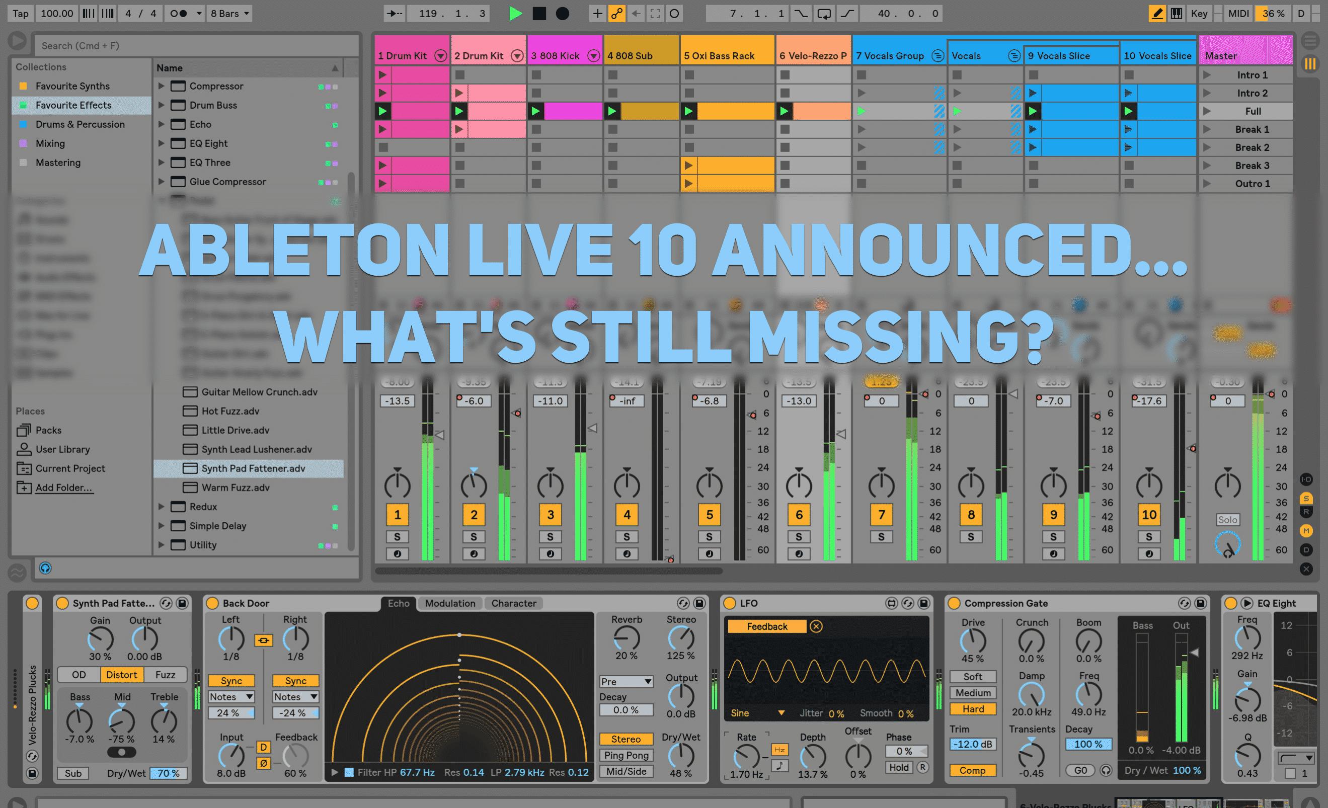 ableton live 10 announced but what s still missing beat lab rh beatlabacademy com Ableton Live Lite Ableton Live 9 Mac