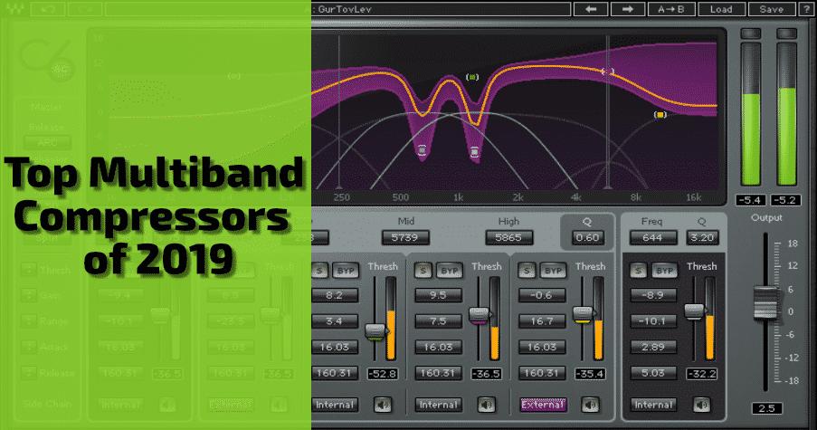 Top Multiband Compressor Plugins 2019 | Beat Lab