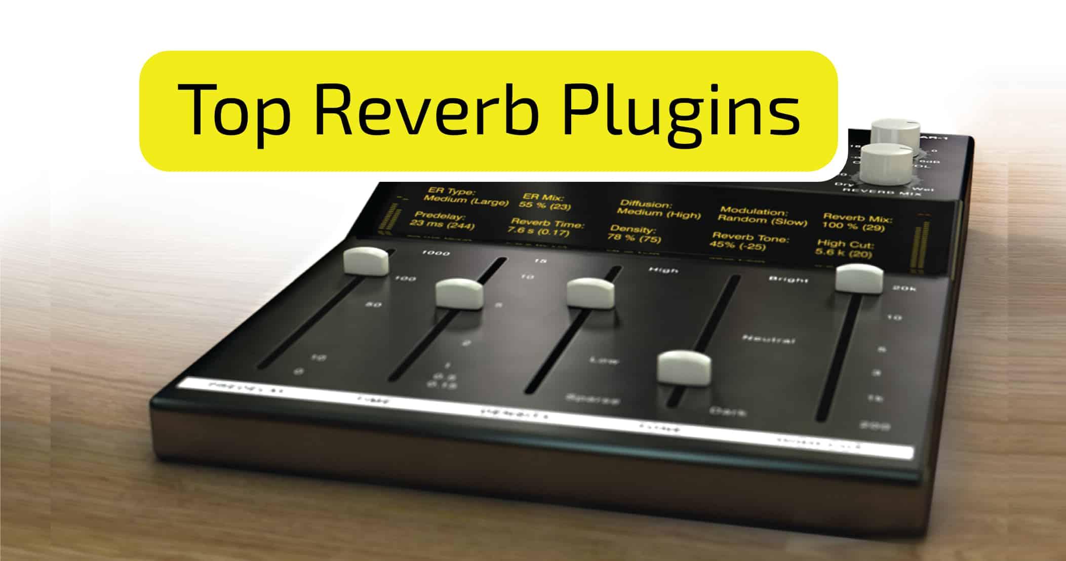 Top Reverb Plugins   Beat Lab