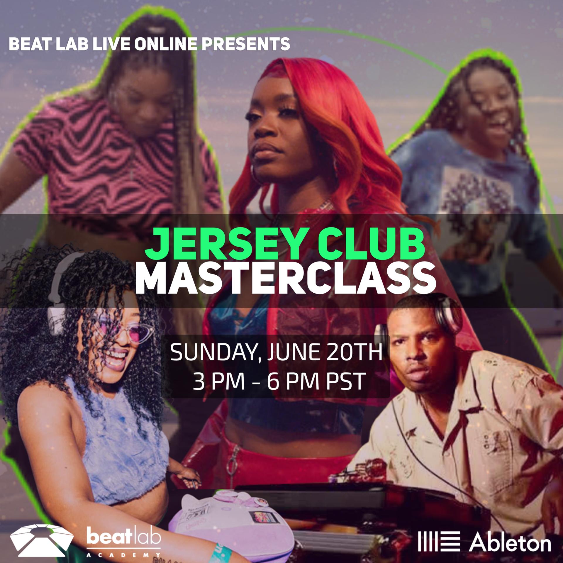 Jersey Club MASTERCLASS